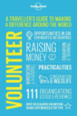 Front book cover of Volunteer a Travelers guide by Lonely Planet